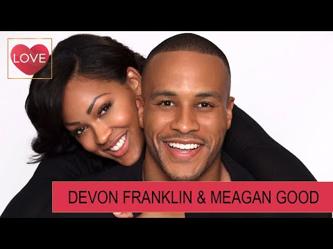Love From A Distance : Devon Franklin & Meagan Good Share Their Love Story