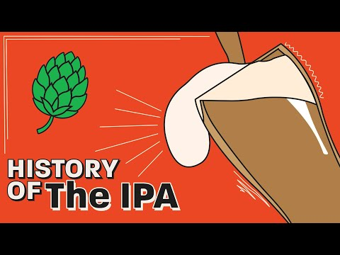 Long Sea Voyages, the Craft Beer Boom, and Extra Hops: the History of the IPA