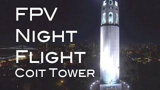 DRONE NIGHT FLIGHT in SAN FRANCISCO (Coit Tower, Embarcadero, Bay Bridge Lights)