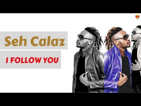 Seh Calaz - I Follow You (Official Audio)