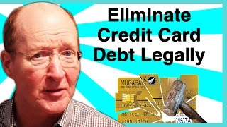 How to Eliminate Credit Card Debt Legally - How to Deal with Credit Card Debt Collectors Fast