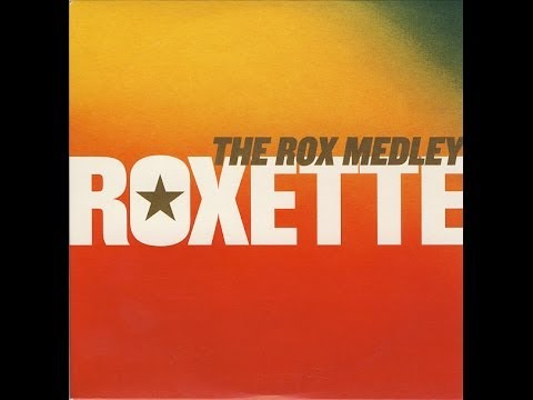 Roxette The Rox Medley