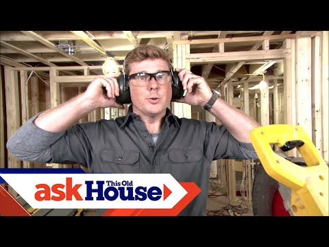 How To Choose And Use Hearing Protection | Ask Kevin | Ask This Old House