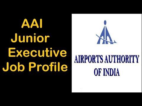 Airport Authority of India (AAI) Junior Executive Job Profile