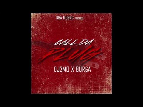 DJ 3MO Ft. Burga Call Da Plug  Future Drake Remix