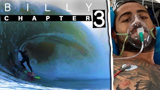 Billy Kemper Fights For His Life After A Wipeout In Morocco Nearly Kills Him | BILLY Chapter 3
