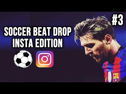 soccer-beat-drop-vines-#3-(instagram-edition)---soccerkingtv