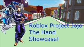 Roblox Project Jojo The Hand Showcase!
