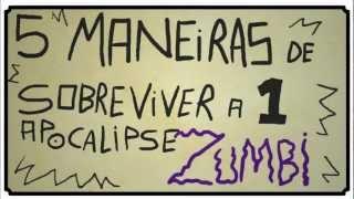 5 Maneiras de Sobreviver a um Apocalipse Zumbi thumbnail