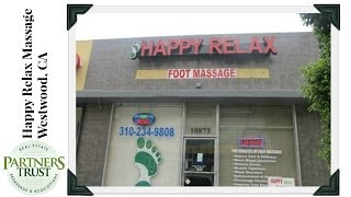 Los Angeles Lifestyle: Happy Relax Massage in Westwood   Things to Do in LA   Los Angeles Lifestyle