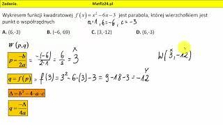 Zadanie 9. Matura 2018 matematyka. Wierzchołek paraboli MatFiz24.pl