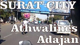 Surat City | Athwalines | Sardar Bridge | Adajan | Joggers Park | Narmad Library