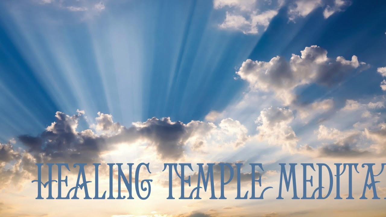 Healing Temple Meditation