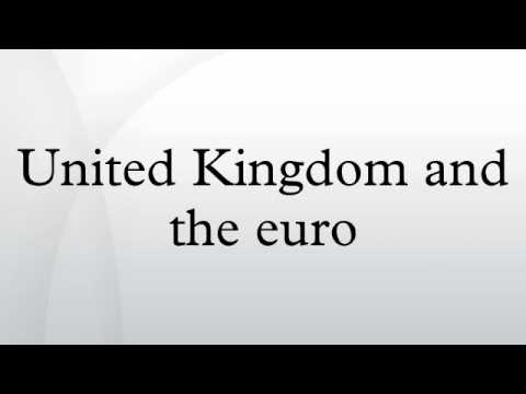 United Kingdom and the euro