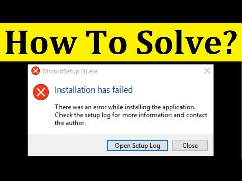 How To Fix DiscordSetup.exe Installation Has Failed Error Windows 10/8/7