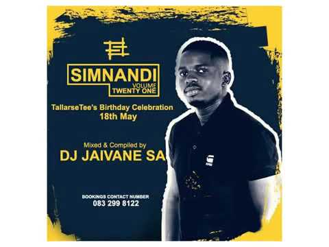 Amapiano 2019-AFM-Simnandi Vol 21 ( TallArseTee`s Bday Celebration) Mixed By Djy Jaivane