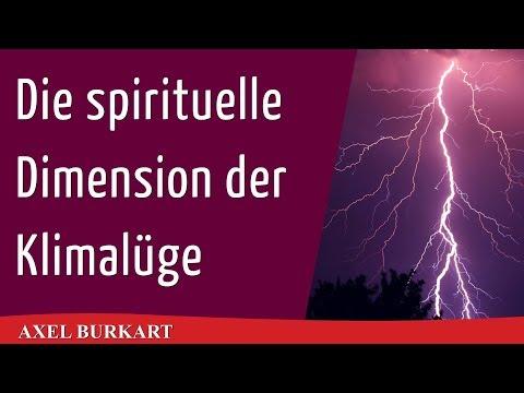 Die spirituelle Dimension der Klimalüge – Neues zu Klimawandel Klimadebatte und Klimaschwindel