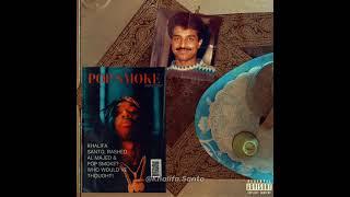 """Rashed Al-Majed x Pop Smoke - """"Walhan"""" (Beat. By @Khalifa.Santo)"""