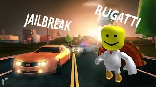 BUYING THE BUGATTI IN JAILBREAK ROBLOX