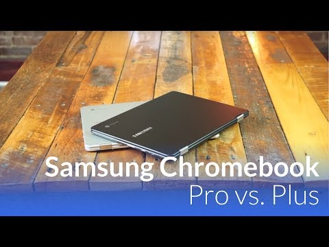 Samsung Chromebook Pro vs. Plus: Performance