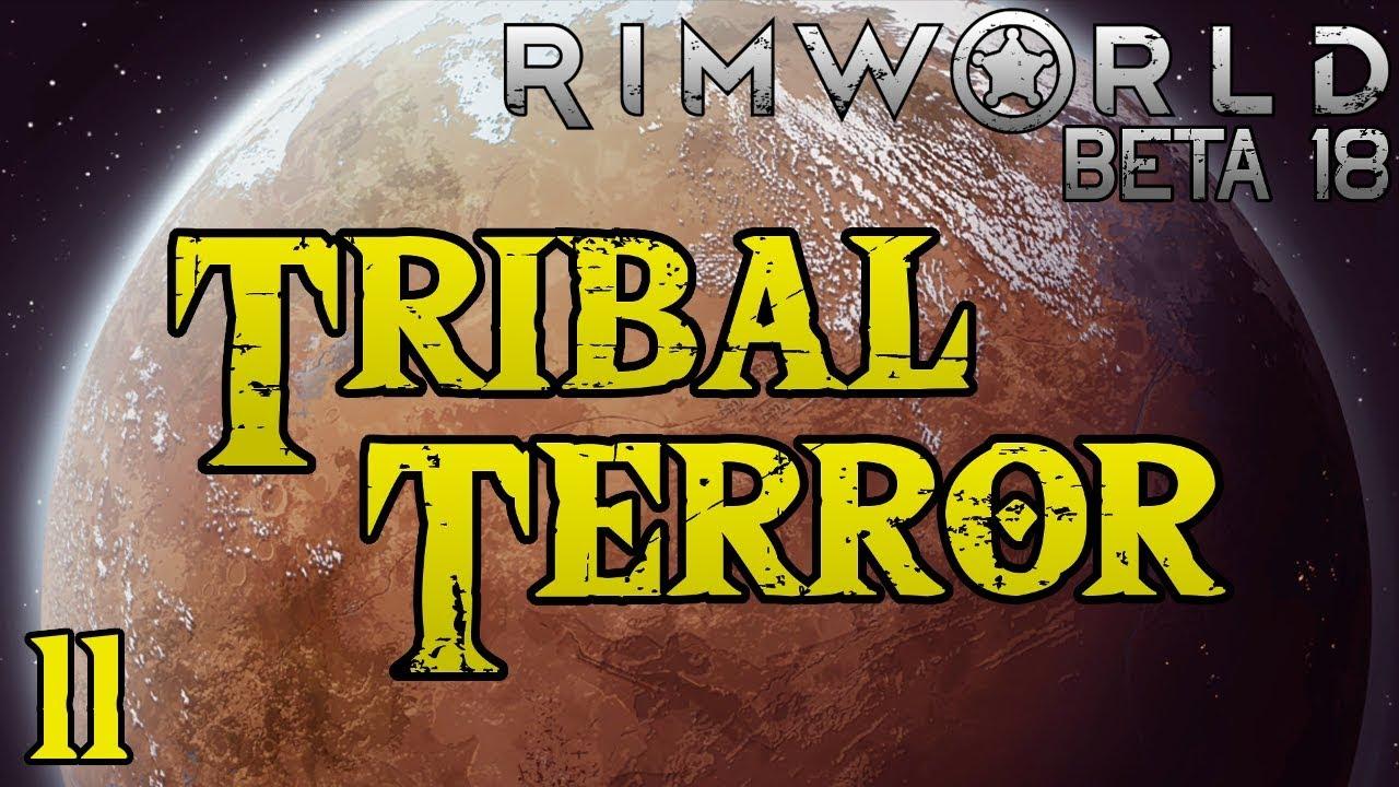 Rimworld: Tribal Terror! - Part 11: Savant [Cassandra