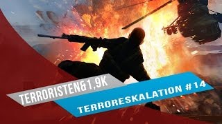 Terror Eskalation #14 | Danke 1,19k