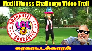 Modi Fitness Challenge Video Troll | ver.02