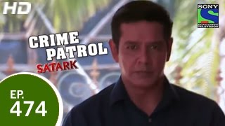 Crime Patrol - क्राइम पेट्रोल सतर्क - The Oblique Attack 2 - Episode 474 - 22nd February 2015