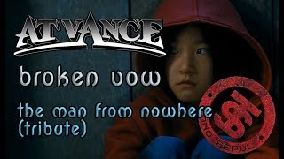 Broken vow   At Vance   The man from nowhere (tribute)   Ajeossi