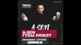 A Sen Губы Любят Denis Agamirov Stylezz Radio Remix