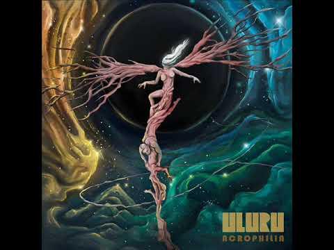 Uluru - Acrophilia (New Full Album 2019) Mp3