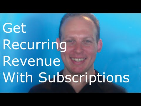 Recurring revenue model: earn recurring revenue with a subscription revenue stream