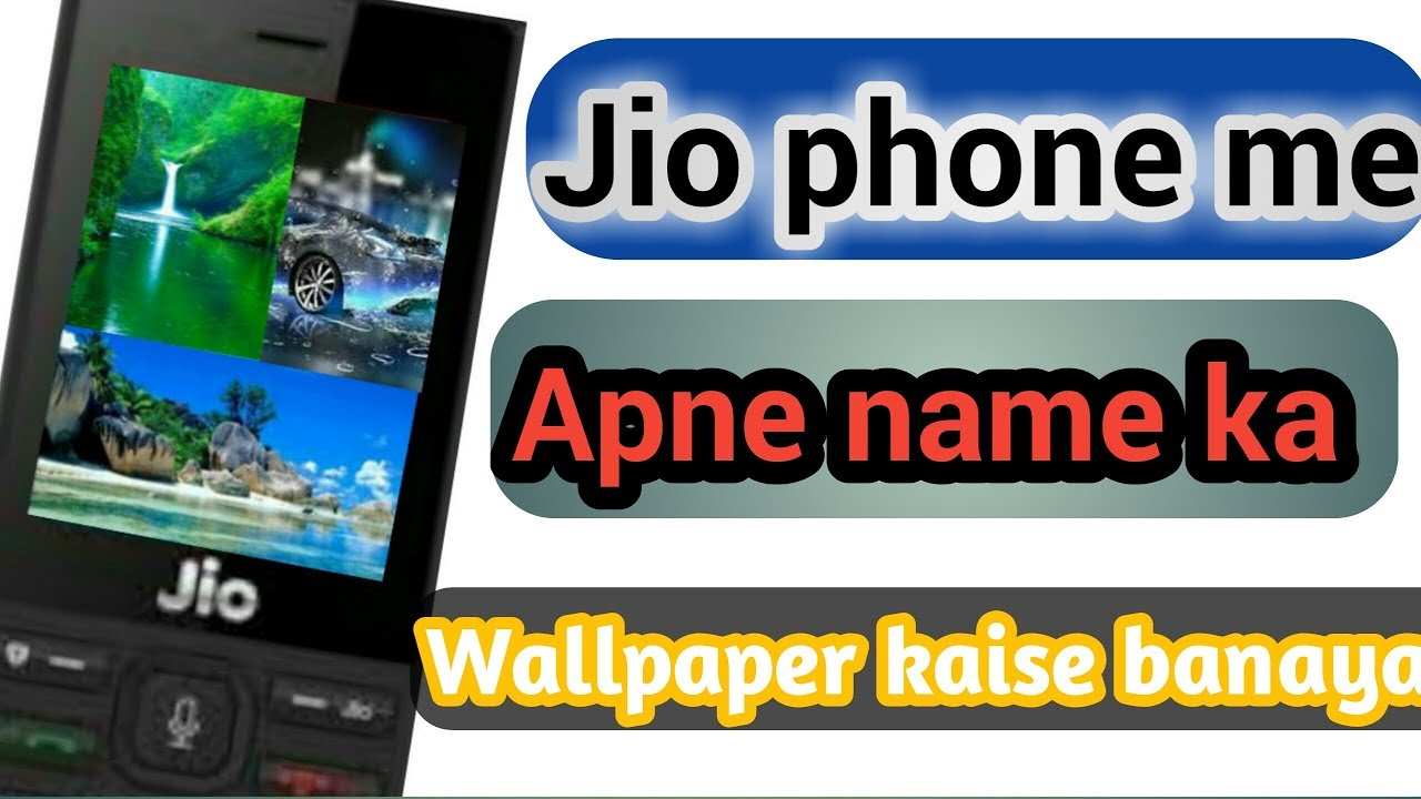 Jio Phone Me Apne Name Ka 3d Wallpaper Kaise Banaye Or Download Kare Youtube