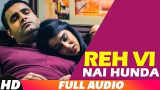 Reh Vi Nai Hunda (Full Audio) | Manpreet Sandhu | Latest Punjabi Songs 2018 | Speed Records
