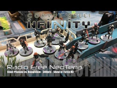 Radio Free NeoTerra Ep 71 - Infinity N3 Battle Report - Steel Phalanx vs. Haqqislam