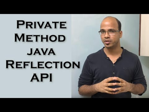 12.6 Calling Private Method in Java Class using Reflection API