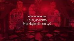 Merkityksellinen työ - Lauri Järvilehto   925 Festival Masterclass