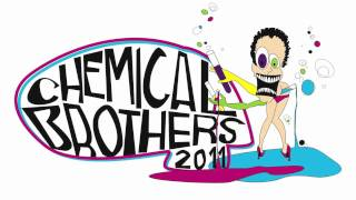CHEMICAL BROTHERS 2011 - KETZ