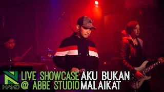 Nano Aku Bukan Malaikat LIVE Showcase at Abbe Studio.mp3