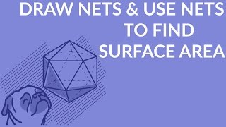 How to draw nets of 3-dimensional shapes
