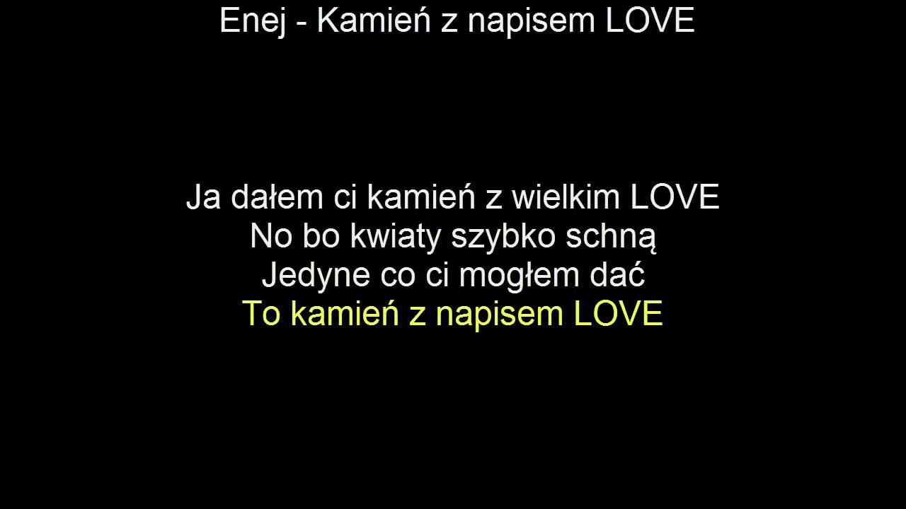 Karaoke Enej Kamien Z Napisem Love Tekst Najlepsza Youtube