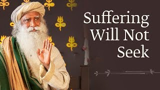Suffering Will Not Seek - Sadhguru [Full DVD]