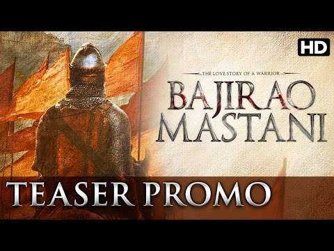Bajirao Mastani - Teaser Promo
