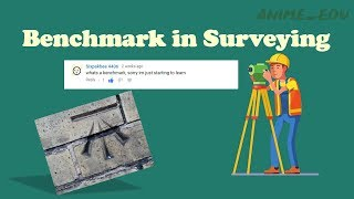 What is meant by a Benchmark in Surveying? || Different Types of Benchmarks ||