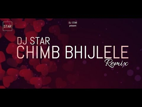 Chimb Bhijlele - Dj Star
