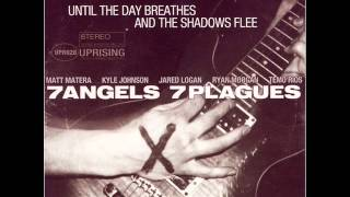 7 Angels 7 Plagues - A Farewell To A Perfect Score (My Apology)