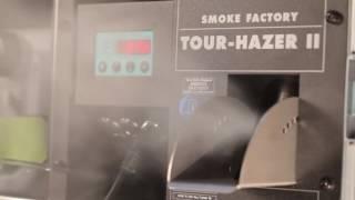 Smoke Factory: Tour-Hazer II