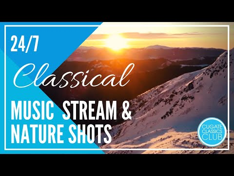 Classical Music with Nature Shots 24/7: Mozart, Vivaldi, Tchaikovsky for Relaxing, Studying, Reading