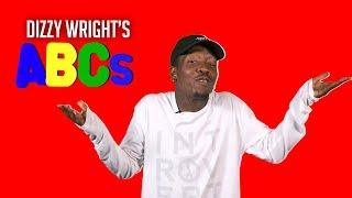 Dizzy Wright's ABCs