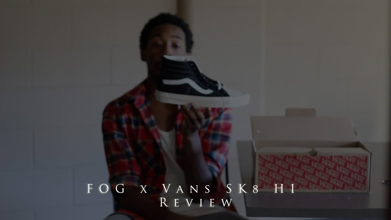 c7f2b618520 FOG X Vans SK8 Hi Fear of God x Pacsun 2nd Collection Review - YouTube